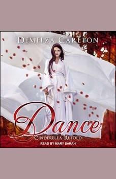 Dance: Cinderella Retold, Demelza Carlton