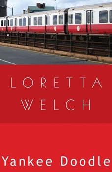 Yankee Doodle, Loretta Welch
