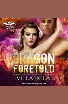 Dragon Foretold, Eve Langlais