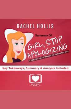Girl, Stop Apologizing by Rachel Hollis, Best Self Audio