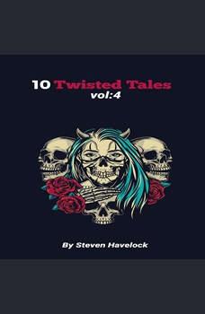 10 Twisted Tales vol:4, Steven Havelock