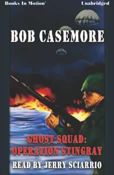 Ghost Squad: Operation Stingray, Bob Casemore