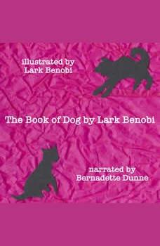 The Book of Dog, Lark Benobi