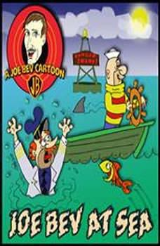Joe Bev at Sea: A Joe Bev Cartoon Collection, Volume 2, Joe Bevilacqua; Daws Butler; Pedro Pablo Sacristn