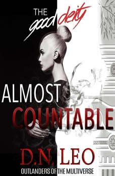 The Good Deity - Almost Countable, D.N. Leo