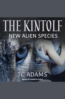 The Kintolf: New Alien Species, TC Adams