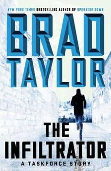 The Infiltrator: A Taskforce Story, Brad Taylor