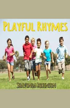 Playful Rhymes, Shavonda Robinson