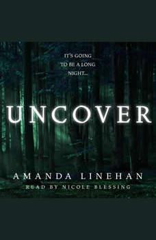 Uncover, Amanda Linehan