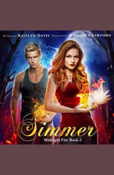 Simmer (Midnight Fire Book 2), Kaitlyn Davis