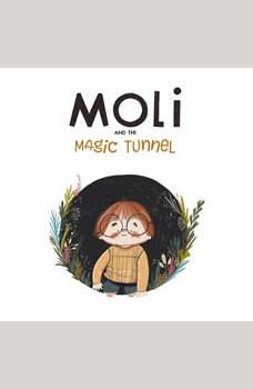 Moli and the Magic Tunnel, Jayada S. Sarela