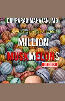 MILLION MUSKMELONS, Dr Parag Suresh Mahajan MD