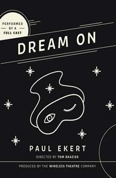 Dream On, Paul Ekert