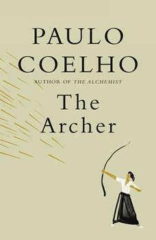 The Archer, Paulo Coelho
