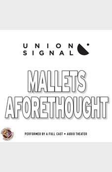 Mallets Aforethought, Jeff Ward; Doug Bost