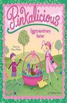 Pinkalicious: Eggstraordinary Easter, Victoria Kann