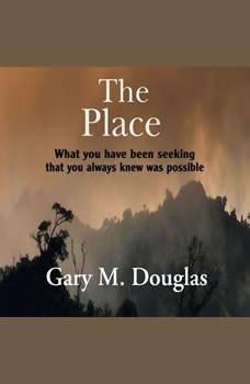 The Place, Gary M. Douglas