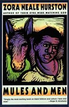 Mules and Men, Zora Neale Hurston