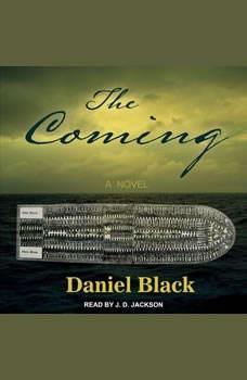 The Coming, Daniel Black