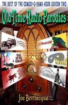 Old-Time Radio Parodies, Joe Bevilacqua, William Melillo, and Robert Cirasa