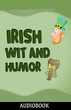 Irish Wit and Humor, Anonymous
