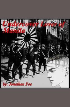 The Undercover Lover of Manila, Jonathan Foe