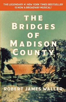 The Bridges of Madison County, Robert James Waller