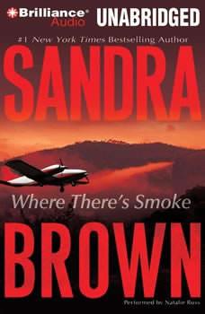 Where There's Smoke, Sandra Brown