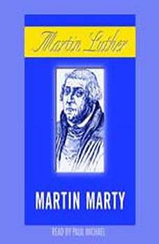 Martin Luther, Martin E. Marty
