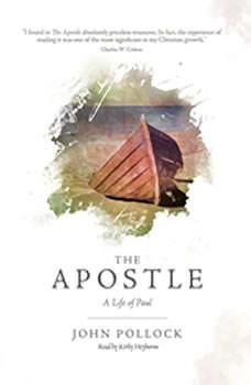 The Apostle: A Life of Paul, John Pollock