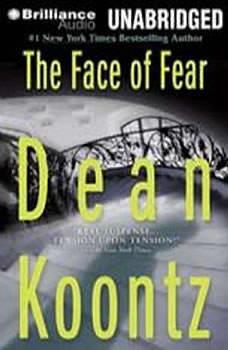 The Face of Fear, Dean Koontz