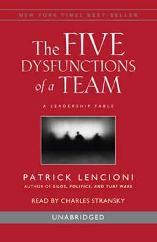 The Five Dysfunctions of a Team, Patrick Lencioni