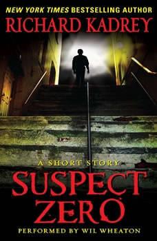 Suspect Zero: A Short Story, Richard Kadrey