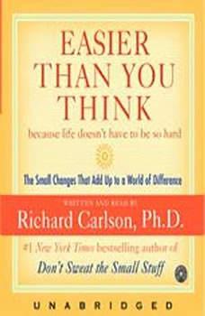 Easier Than You Think, Richard Carlson
