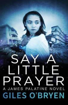 Say A Little Prayer, Giles O'Bryen