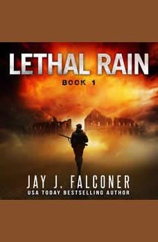 Lethal Rain, Jay J. Falconer