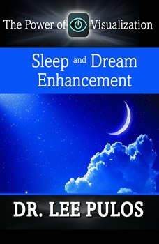 Sleep and Dream Enhancement, Lee Pulos