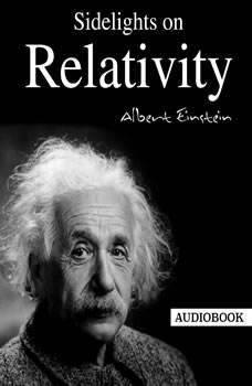 Sidelights on Relativity, Albert Einstein