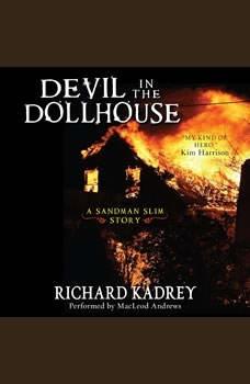Devil in the Dollhouse: A Sandman Slim Story, Richard Kadrey