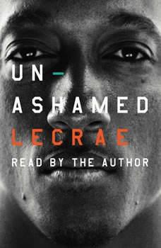Unashamed, Lecrae Moore