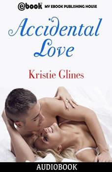 Accidental Love, Kristie Glines