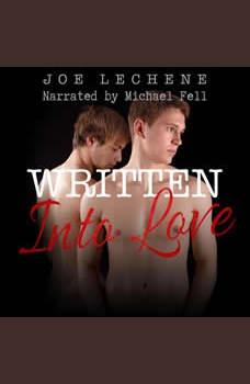 Written Into Love, Joe Lechene