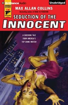 Seduction of the Innocent, Max Allan Collins