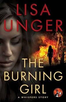 The Burning Girl: A Whispers Story, Lisa Unger