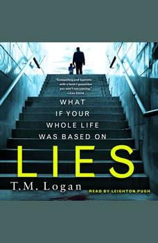 Lies, T. M. Logan