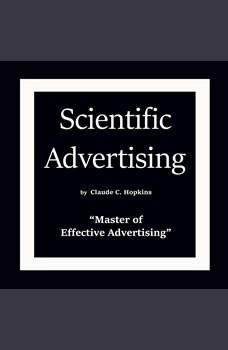 Scientific Advertising, Claude C. Hopkins