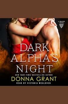 Dark Alpha's Night: A Reaper Novel, Donna Grant