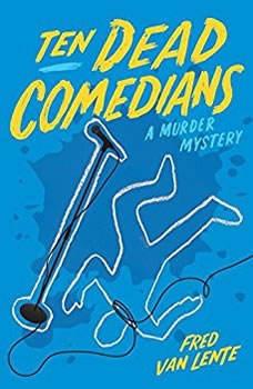 Ten Dead Comedians, Fred Van Lente