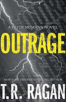 Outrage, T.R. Ragan