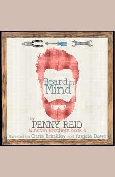 Beard in Mind: Winston Brothers Book 4, Penny Reid